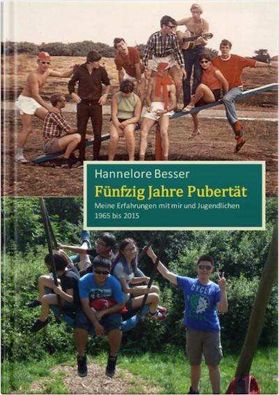 Fünfzig Jahre Pubertät von Hannelore Besser